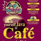Teach Yourself Cafe in 21 Days