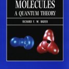 Atoms in Molecules: A Quantum Theory