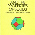 Electronic Structure and the Properties of Solids: The Physics of the Chemical Bond