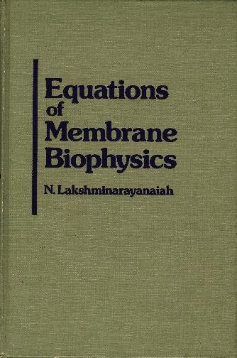 Equations of Membrane Biophysics