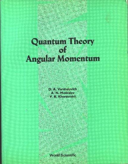 Quantum Theory of Angular Momentum