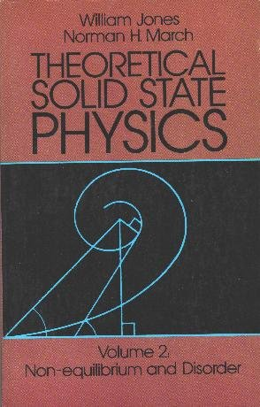 Theoretical Solid State Physics. Vol. 2 : Non-equilibrium and Disorder