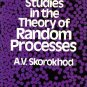 Studies in the Theory Random Processes