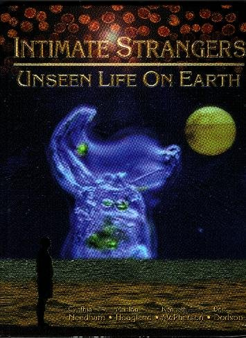 Intimate Strangers: Unseen Life on Earth