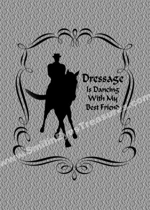 Dressage Is Dancing Horse Rider Printable Digital File Card