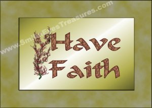 Have Faith Inspirational Quote Printable Digital File Card