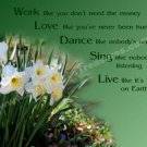 Work Love Live Daffodils Inspirational Printable Digital File Card
