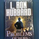 L. Ron Hubbard The Problems of Work hardcover book new ISBN-978-1-4031-4425-6