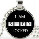 I am Sherlocked Pendant - Silver Necklace - Sherlock Holmes Picture Jewellery
