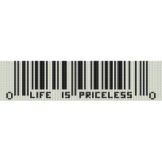 LIFE IS PRICELESS BARCODE  - LOOM beading pattern for cuff bracelet SALE HALF PRICE OFF