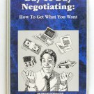 Day-To-Day Negotiating: How To Get What You Want (Gary Richards) CASSETTE