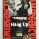 THE EMERGENCY! VIDEO CLASSIC - Hang Up - VHS