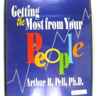 Getting the Most from Your People (Arthur R. Pell, Ph.D.) CASSETTE