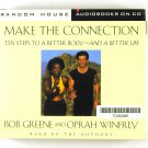 Make The Connection (Bob Green and Oprah Winfrey) CD Ten Steps To A Better Body