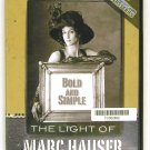 Bold And Simple - The Light Of Marc Hauser (Marc Hauser) DVD