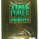 Time Power and Profits (American Business Seminars) CASSETTE