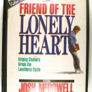 Friend Of The Lonely Heart (Josh McDowell) VHS