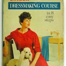Singer Dressmaking Course in 8 easy steps (Book) circa 1961