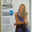 10 Minute Solution: Fitness Ball Workouts (DVD, 2006)