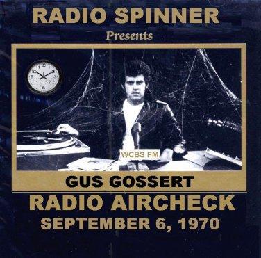 GUS GOSSERT RADIO SHOW WCBS FM 9-6-70