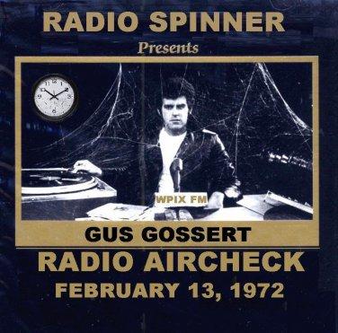 GUS GOSSERT RADIO SHOW WPIX FM 2-13-72