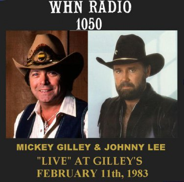 """MICKEY GILLEY & JOHNNY LEE """"LIVE"""" AT GILLEY'S"""