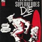 Death Crazed Teenage Superheroes Die (1986) #2