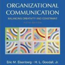 Organizational Communication: Balancing Creativity And Constraint by Angela...