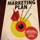 The Ultimate Marketing Plan : Find Your Hook. Communicate Your Message. Make...