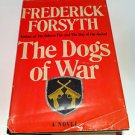 Dogs of WarThe by Frederick Forsyth (1974, Hardcover)