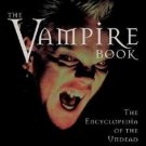 Vampire Book: The Encyclopedia of the Undead by J. Gordon Melton (1998,...