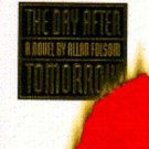 The Day after Tomorrow by Allan Folsom (1994, Hardcover)