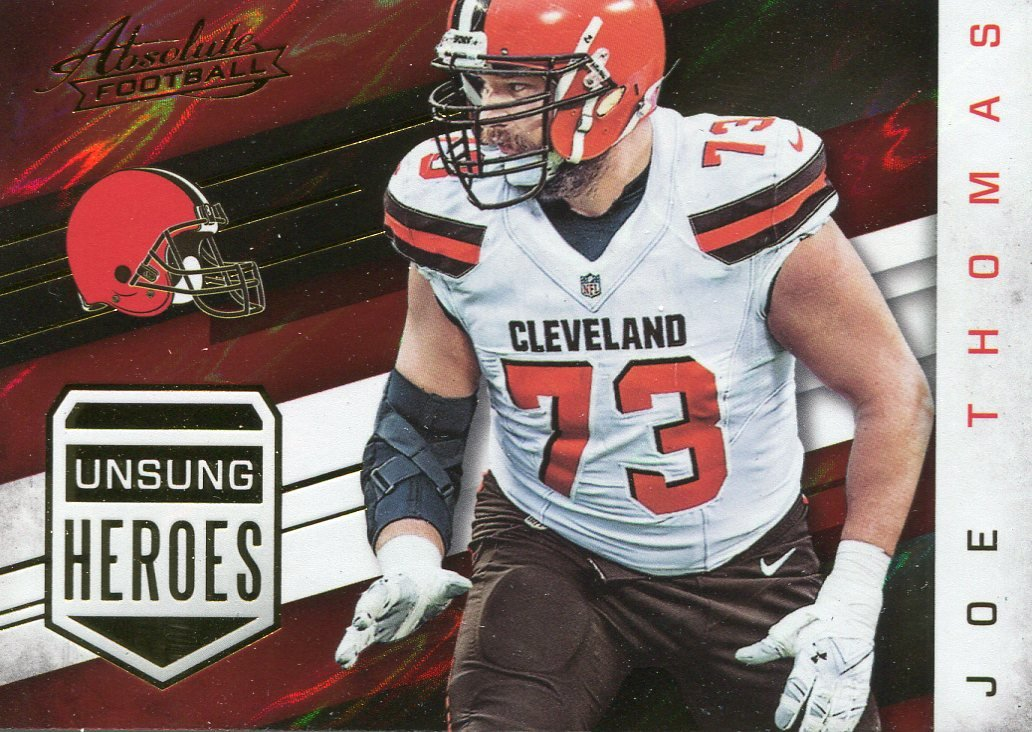 2016 Absolute Football Card Unsung Heroes #13 Joe Thomas