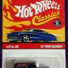 2007 Hot Wheels Classic Series 3 #12 32 Ford Delivery