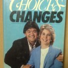Choices Changes by Joni Eareckson Tada, Usesd Hard Back Book