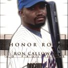 2002 Upper Deck Honor Roll 25 Ron Calloway PD9 RC
