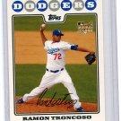 2008 Topps 563 Ramon Troncoso RC