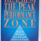 Reaching the Peak Performance Zone by Gerald Kushel--Price includes S&H.