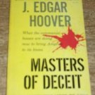 HOOVER, J. EDGAR Masters of Deceit (Special Constructive Action Inc. Edition)