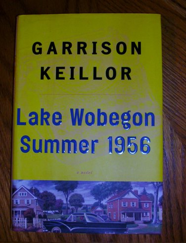 Lake Wobegon Summer 1956--Garrison Keller, Price Includes S&H