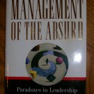 Management of the Absurd--Richard Farson