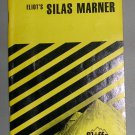 Cliffs Notes--Silas Mariner, Price Includes S&H