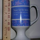 "Mary Kay Footed ""Shoot for the moon..."" Coffee Mug, Price Includes S&H"