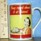 They Raved About It At Bunco! Mug by Olive Sandwiches for SB Design Studio, Price Includes S&H