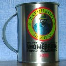 2009 Bayou Billy Homebrew Tin Mug, Price Includes S&H