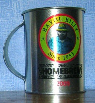2009 Bayou Billy Homebrew Tin Mug, Price Includes S&H