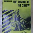 Cliffs Notes--Shakespeare's The Taming of the Shrew, Price Includes S&H