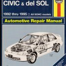 Haynes Honda Civic & del Sol Repair Manual 1992 thru 1995 All SOHC Models, Price Includes S&H