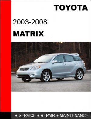 2003 2004 2005 2006 2007 2008 toyota matrix service repair manual cd. Black Bedroom Furniture Sets. Home Design Ideas