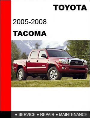 2005 2006 2007 2008 Toyota Tacoma Service Repair Manual border=